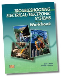 Troubleshooting Electrical / Electronic Systems Workbook