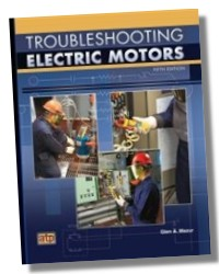 Troubleshooting Electric Motors 5e Single Phase Three Phase Direct Current Dc Motors