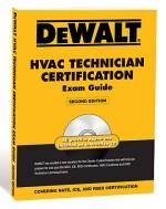 DEWALT HVAC Technician Certification Exam Guide w/CD-ROM