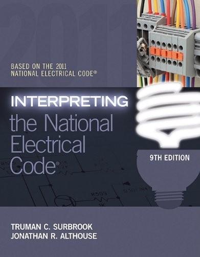 Interpreting The National Electrical Code  9e  2011 Nec