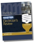 Master Electrician's Review based on the 2011 NEC