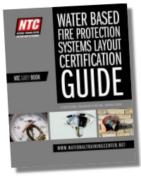 Ntc Grey Book Sprinkler Design Water Based Fire Protection Systems Layout Certification Guide 9780976951186