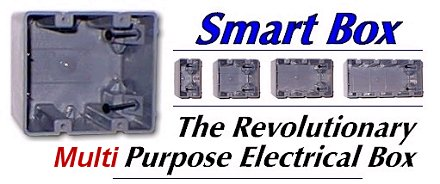 SmartBox - The Revolutionary Multi Purpose Electrical Box